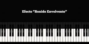 """Efecto """"Sonido Envolvente"""""""