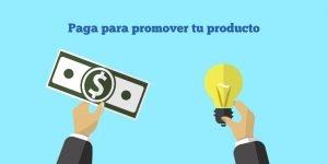 Paga para promover tu producto