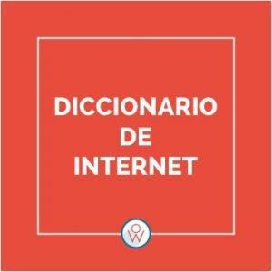 Ok Web – Diccionario de Internet – A-Z