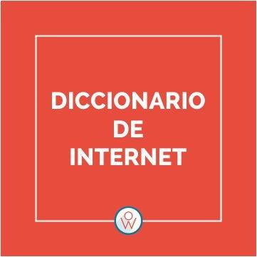 Diccionario Internet