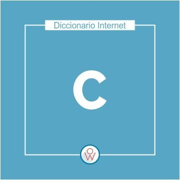 Diccionario Internet C
