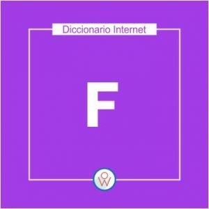 Ok Web – Diccionario de Internet – F