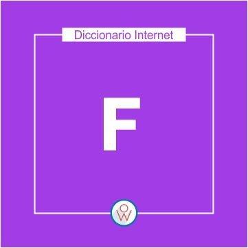 Diccionario Internet: F