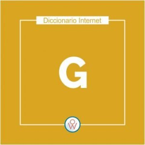 Ok Web – Diccionario de Internet – G