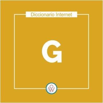 Diccionario Internet: G