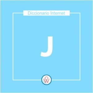 Ok Web – Diccionario de Internet – J