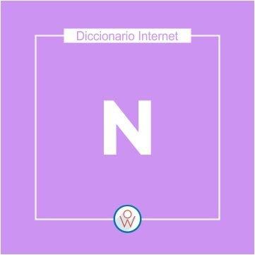 Diccionario Internet: N