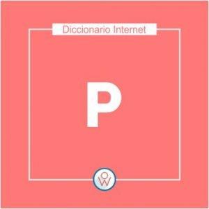 Ok Web – Diccionario de Internet – P