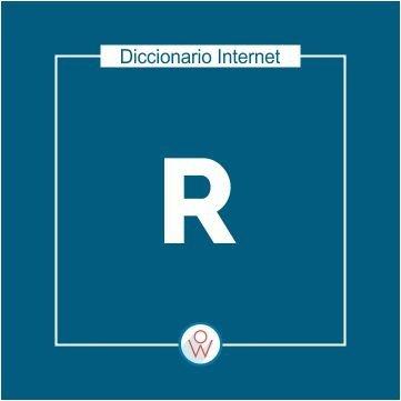Diccionario Internet: R
