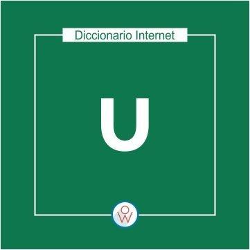 Diccionario Internet: U