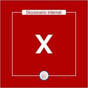 Ok Web – Diccionario de Internet – X