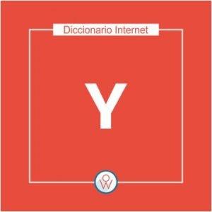 Ok Web – Diccionario de Internet – Y