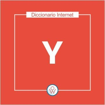 Diccionario Internet: Y