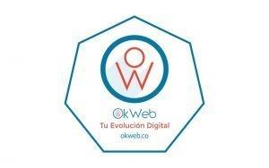 Ok Web – ¡Te ayudamos a Evolucionar Digitalmente!