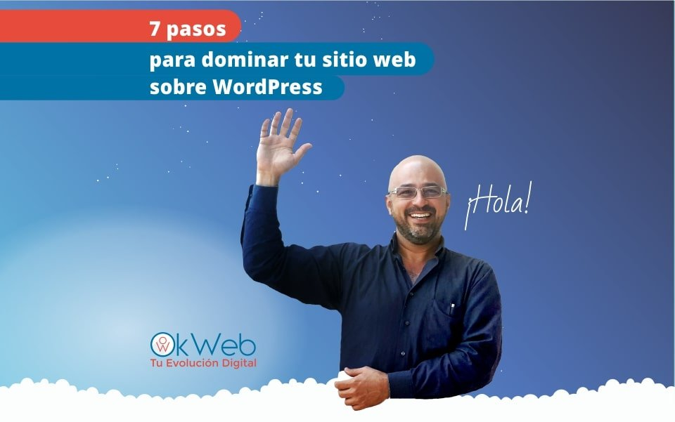 Domina tu sitio web sobre WordPress