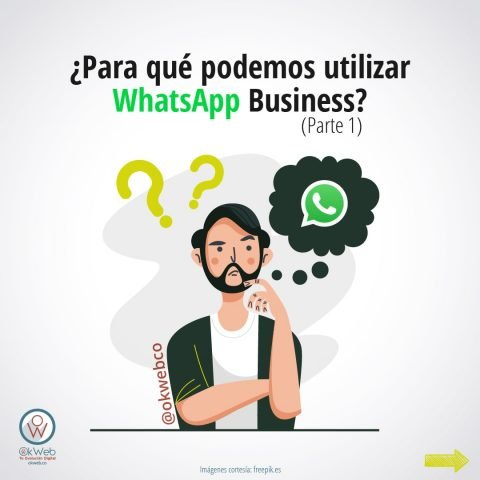 Okweb-Para-que-podemos-utilizar-WhatsApp-Business-P1-02