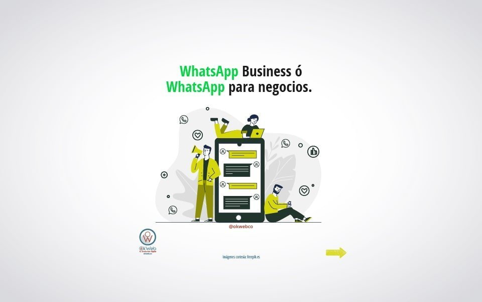 Whatsapp Business ó WhatsApp para negocios